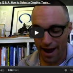 Creativity Q & A:  How to Select a Creative Team