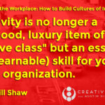 [VIDEO] Creativity in the Workplace Part 2: What are the Links Between Creativity and Survival?