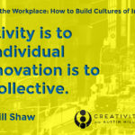 [VIDEO] Creativity in the Workplace Part 4: The Misunderstood Relationship Between Creativity and Innovation