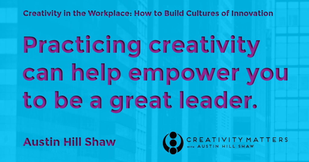 Creativity and Leadership