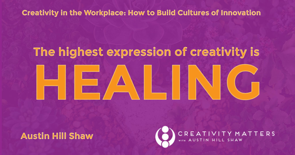 Austin Hill Shaw Creativity Expert