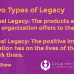 [VIDEO] Creativity in the Workplace, Part 8: How to Leave a True Legacy